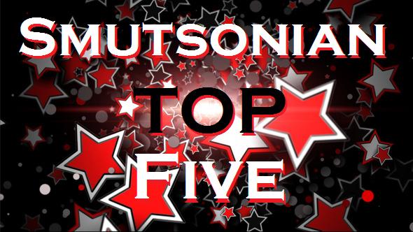 Smutsonian Top 5
